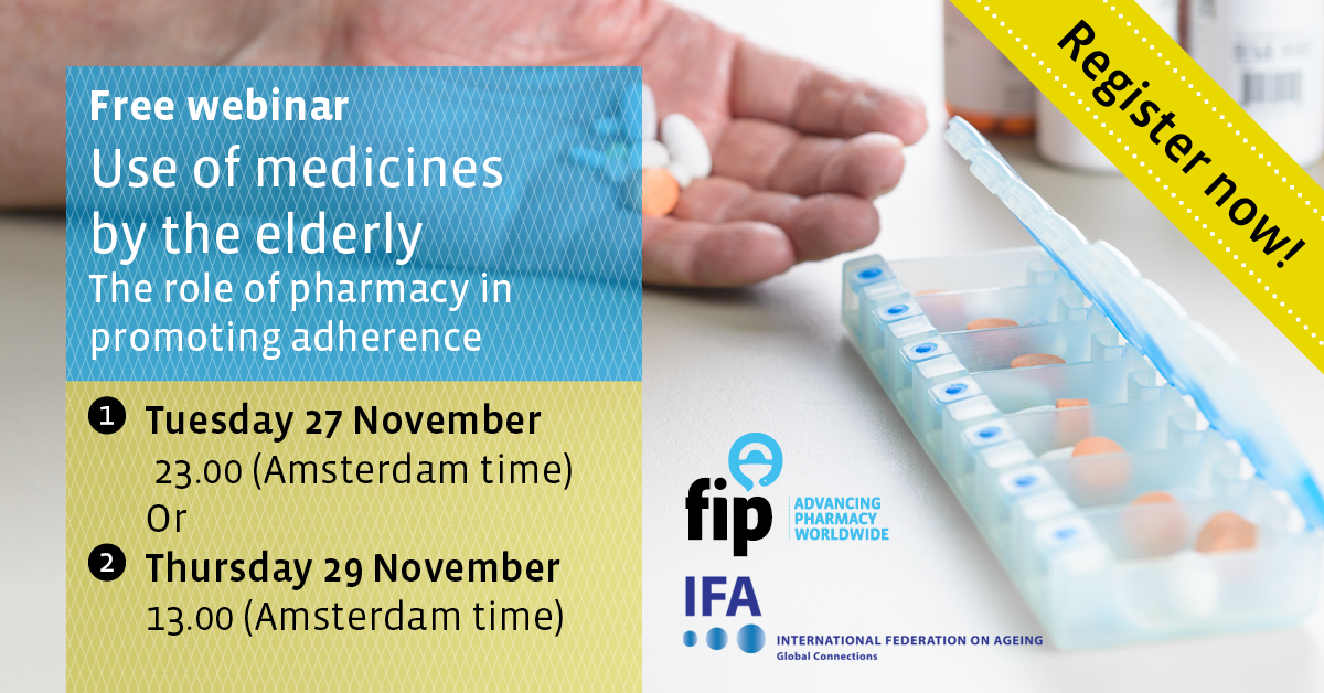 Webinar Announcement: Use of medicines by the elderly – The role of pharmacy in promoting adherence