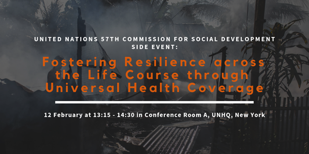 United Nations Side Event: Fostering Resilience across the Life Course through Universal Health Coverage