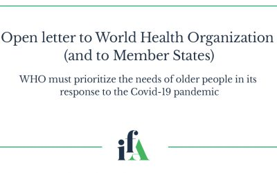 Open letter to World Health Organization (and to Member States). WHO must prioritize the needs of older people in its response to the Covid-19 pandemic