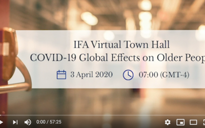 "Recording: IFA Virtual Town Hall ""COVID-19 Global Effects on Older People"" 3 April 2020"
