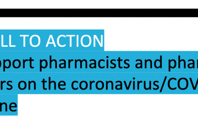 FIP CALL TO ACTION To support pharmacists and pharmacy workers on the coronavirus/COVID-19 frontline