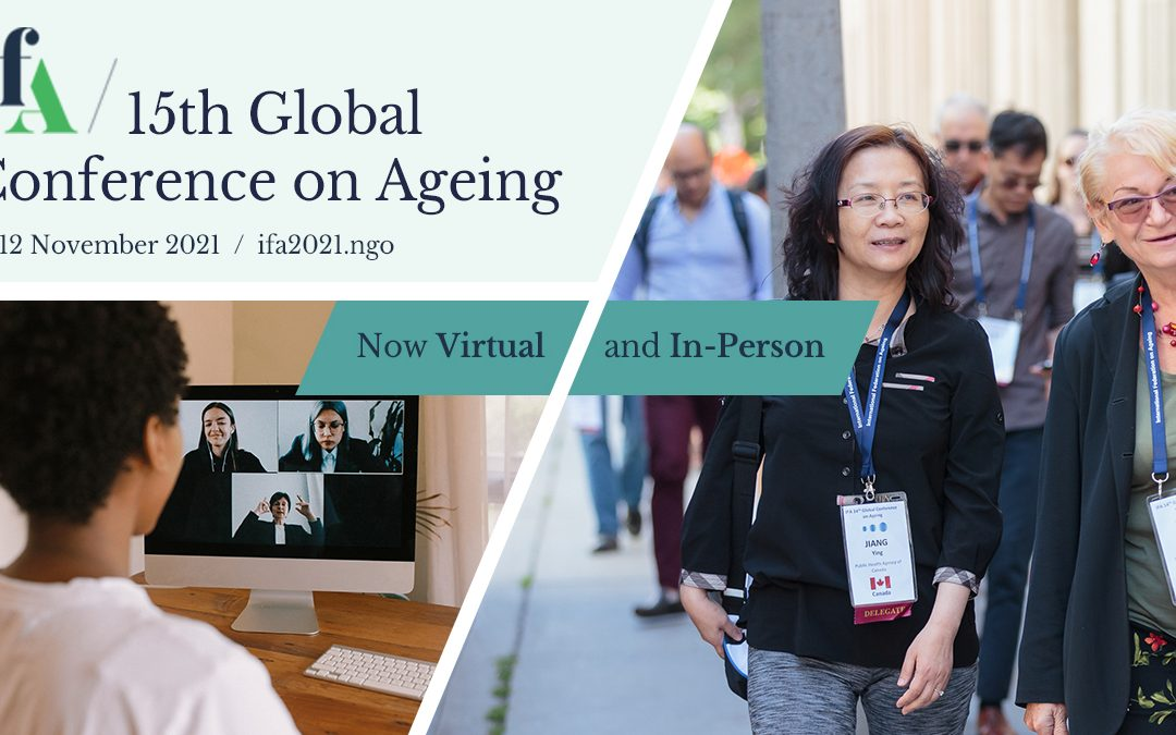 IFA 15th Global Conference on Ageing to be convened both virtually and in person