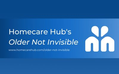 Homecare Hub's Older Not Invisible Initiative
